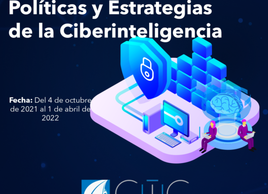 Diplomado «Políticas y Estrategias de la Ciberinteligencia»