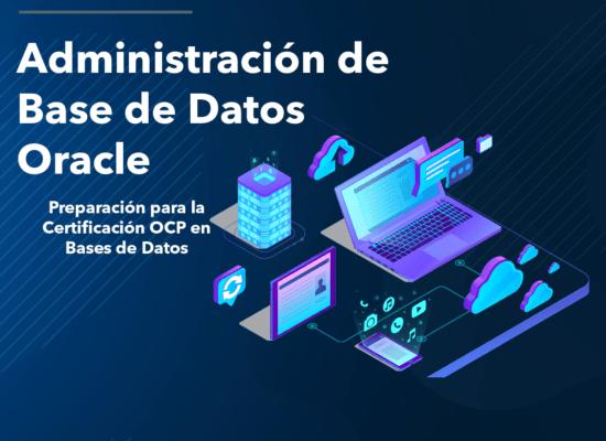 Diplomado Administración de Base de Datos Oracle