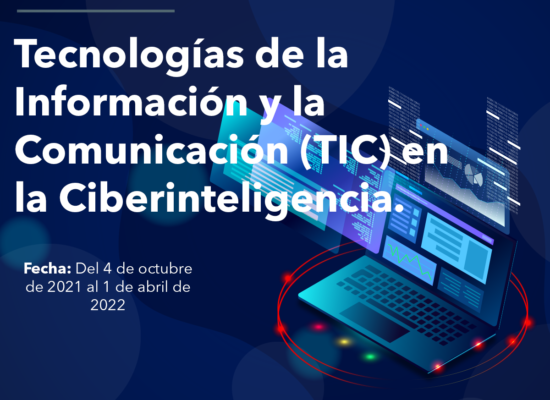 Curso Tecnologías de la Información y la Comunicación (TIC) en la Ciberinteligencia.