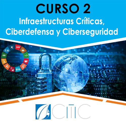 Curso Infraestructuras Críticas Ciberdefensa y Ciberseguridad