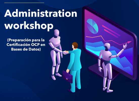 Curso Oracle Database: Administration Workshop