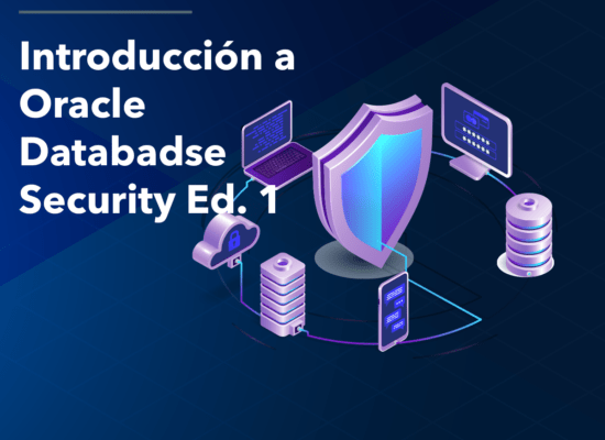 Curso Introducción a Oracle Database Security Ed. 1